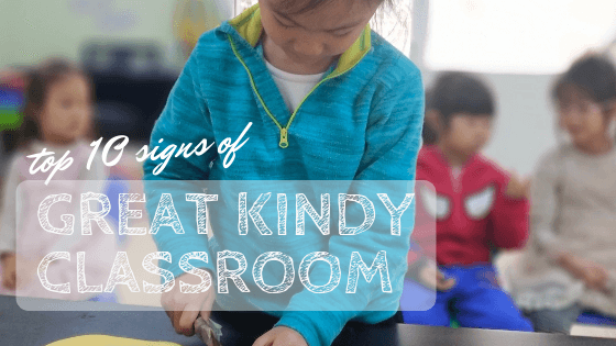 10 Signs of a Great Kindergarten Classroom