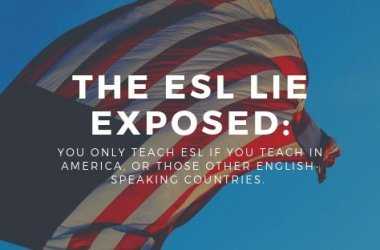 The ESL Lie EXPOSED!