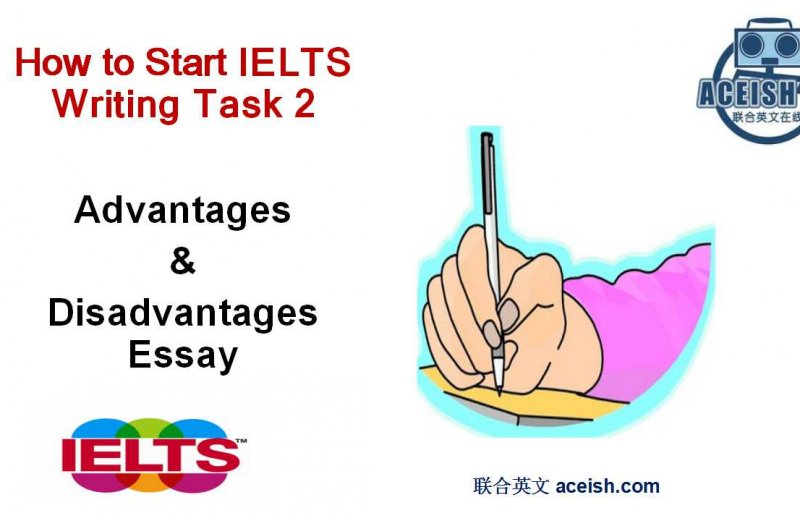 IELTS writing task 2 : writing introduction paragraphs for advantages and disadvantages essay
