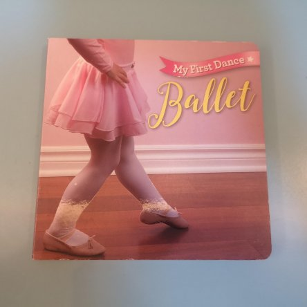 My First Dance – Ballet